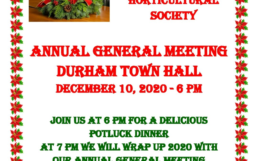 Durham & District Horticultural Society Annual General Meeting